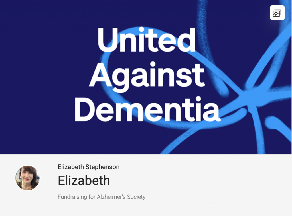 Liz Stephenson is raising money for an Alzheimer charity via Just Giving